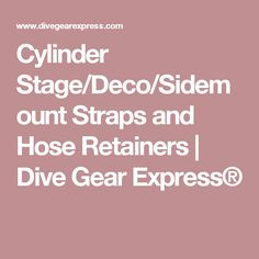 Cylinder Stage/Deco/Sidemount Straps and Hose Retainers | Dive Gear Express®