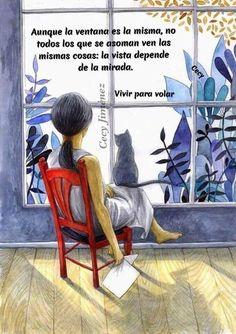 La vida es bella para los que miran con el corazón  cuando miramos con buenos ojos todo nos parece diferente