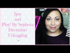 Ipsy and Play! By Sephora unboxing time 😊 #itsleylaboo