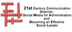 Social Media for Administrators/Become an Effective Social Leader (for the novice leader) http://njasa.net/domain/98#