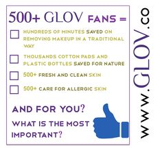 Share this post and participate in the contest to win one of 5 GLOV products of your choice or one of 10 codes for -50% discount on www.glov.co ! Write a comment which one advantage is the most important for you! We will choose the winers in a lottery! Only GLOV Hydro Demaquillage FB Fans can participate in the contest - Like us on FB!