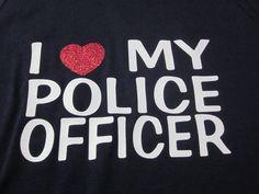 I Love My Police Officer