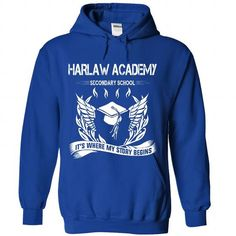 HARLAW ACADEMY SECONDARY SCHOOL - Its where my story begin! T-Shirts, Hoodies (34$ ==►► Shopping Here!)