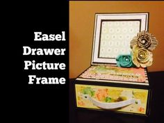 ▶ Easel Drawer Gift Box Tupelo Designs LLC Project - YouTube