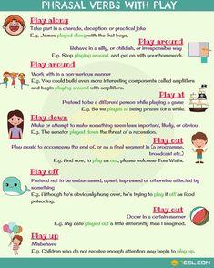 Phrasal Verbs with: Play English Grammar Book, English Idioms, English Phrases, English Writing, English Words, English Vocabulary, English Tips, English Fun, English Study