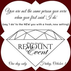 Your new 'I DO!' is waiting for you at our Remount Event on October 3rd! #BlocherBling #4thGenJeweler
