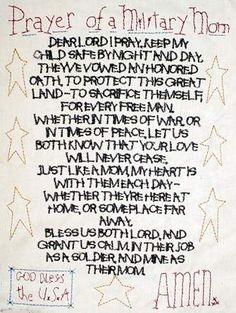 Prayer of a Military Mom Dear Lord, I pray You keep my child safe.