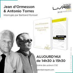 Rencontre avec Jean d'Ormesson & Antonio Torres au #SDL2015