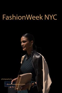Fashionweek, NYC Dorothysalvatori.com for more info on photography services
