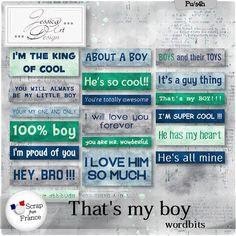 That's my boy * wordbits * by Jessica art-design