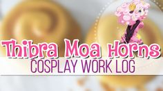 Cosplay Work Log: Thibra Moa Horns || MangoSirene