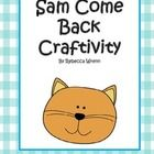 Add a little fun to your Reading Street lessons.  Let your firsties  create!  Same Come Back Craftivity $1.50