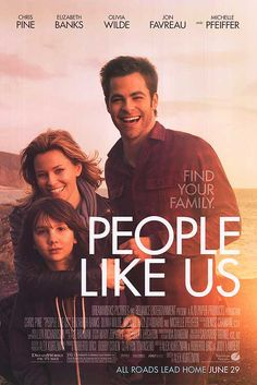 People Like Us (2012)  .... Watched this movie on Saturday (01/06/13) .... really enjoyed it