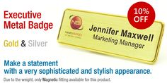 We Offer 10% Special Discount On Our Executive Name Badges - Limited time! Place your order now!
