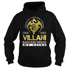 Strength Courage Wisdom VILLANI Blood Runs Through My Veins Name Shirts #Villani