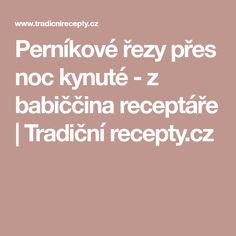Perníkové řezy přes noc kynuté - z babiččina receptáře   Tradiční recepty.cz