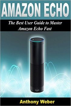 The Best User Guide to Master Amazon Echo Fast- www.theteelieblog.com It serves as your guide in mastering virtual operations through the Alexa cloud. #alexabooks