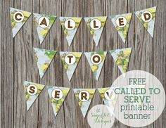 called to serve banner ••• free printable ••• at sugartot designs