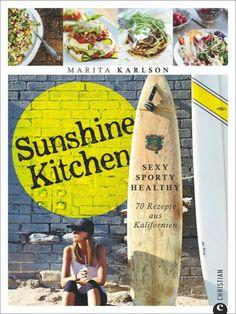 Sunshine Kitchen | Marita Karlson | Rezension | Cooking Worldtour