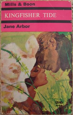 Kingfisher Tide by Jane Arbor no.203 printed by Mills and Boon in 1966.