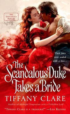 The Scandalous Duke Takes a Bride by Tiffany Clare