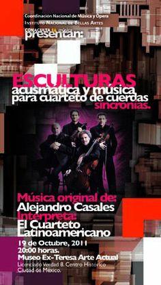 Esculturas interpretada por el Cuarteto Latinoamericano