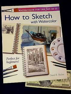 Watercolor Book How to Sketch with David R Becker SIGNED Art Instruction  Crafts:Art Supplies:Instruction Books & Media www.internetauctionservicesllc.com $29.50