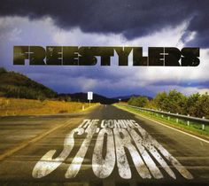 Freestylers - Coming