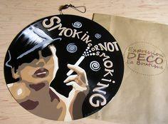 Vinyle recyclé en plaque de porte : Smoking Or Not Smoking - Vendu
