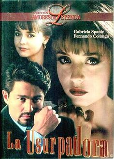 La Usurpadora (I realised that I watched many Spanish dramas during my secondary school time)