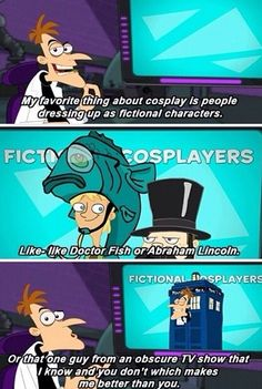 Oh gosh. Phineas and Ferb is the most under-rated show ever, for reasons like this.... we are all better than you
