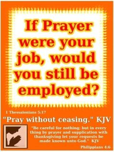 Pray Without Ceasing. I pray a lot. And I love to pray. Bible Scriptures, Bible Quotes, Qoutes, Prayer Changes Things, Spiritual Warfare, Power Of Prayer, Spiritual Quotes, Positive Quotes, Christian Quotes