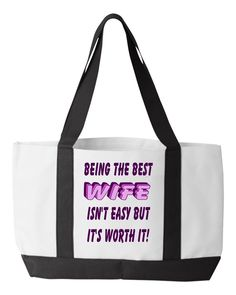 Being The Best Wife Tote Bag, Anniversary Gift For Wife, Wife Birthday Gift, Inspirational Women Carry All Bag Birthday Gift For Wife, Anniversary Gifts For Wife, Great Gifts For Women, Call My Mom, Carry All Bag, Good Wife, Teacher Favorite Things, Inspirational Gifts, Best Mom