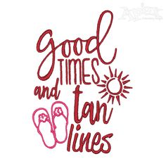 Good Times Embroidery Design