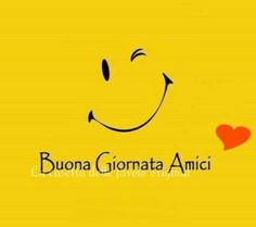 Buona Giornata Amici Italian Memes, Good Morning, Smile, Phrases In Italian, Good Day Quotes, Snoopy Hug, I Love Coffee, Smileys, Pictures