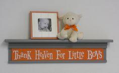 "Orange Gray Nursery Decor Baby Boy Gift - Thank Heaven For Little Boys - Sign on 30"" Shelf Orange Grey"