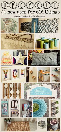 Upcycle Upcycle Upcycle!   21 new uses for old things--these are AWESOME!    #upcycle #repurpose