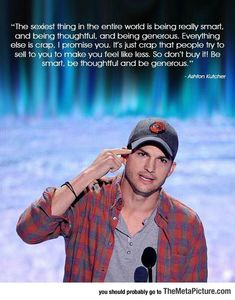Ashton Kutcher Completely Nails It - I'm really burned out on him, but hell yes, he nails it.