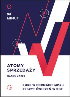"""""""Atomy sprzedaży"""" to kurs podstaw i najmniejszych cząstek mających realny wpływ na proces rozmowy handlowej."""