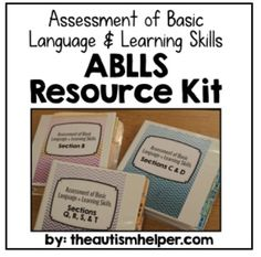 The Assessment of Basic Language and Learning Skills (ABLLS) is a great source to determine the level of functioning of your student, identity future goals, and track progress. The ABLLS is a great assessment however it can be difficult to collect and organize all of the materials needed.