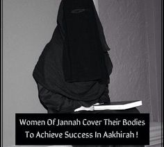 Women of Jannah cover their bodies in this Dunya. to achieve success in aakhirah. Hadith, Alhamdulillah, Hijab Quotes, Muslim Quotes, Islamic Inspirational Quotes, Islamic Quotes, Islam Women, Islamic Girl, All About Islam