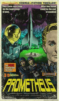 Prometheus B-movie style vintage poster art by Cucaracha Borracha