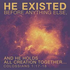 Colossians 1:17~18 This is JESUS, my LORD & my GOD!