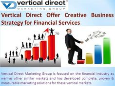 Vertical Direct Offer Creative Business Strategy for Financial Service by verticalmarketing via authorSTREAM