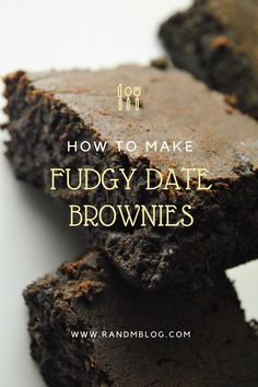 Fudgy Date Brownies without Refined Sugar (DF)