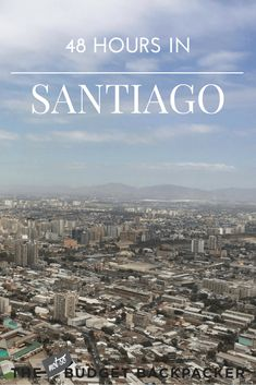 Things to do in Santiago - museums, nightlife, etc