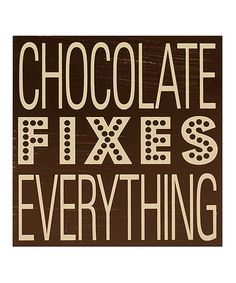 Another great find on 'Chocolate Fixes Everything' Wall Art by Clever Captions Chocolate Humor, Chocolate Quotes, I Love Chocolate, Chocolate Lovers, Chocolate Cakes, Great Quotes, Quotes To Live By, Me Quotes, Inspirational Quotes