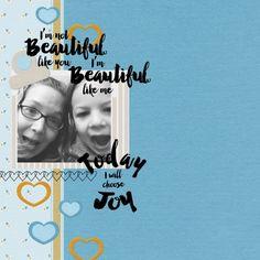 Beautiful like me. digital scrapbook layout using the Confidence Bundle at Pixelscrapper