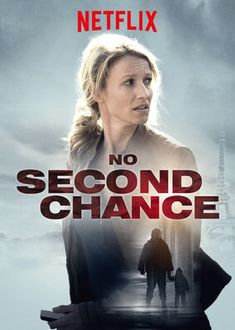 """French super smooth kidnapping drama - Check out """"No Second Chance"""" on Netflix #EuroNoir #NordicNoir"""