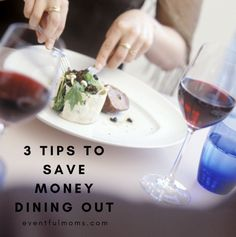 Tips to Save Money Dining Out